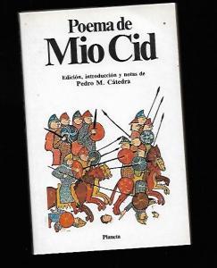 POEMA DE MIO CID - ANONIMO (EDICION, INTRODUCCION Y NOTAS DE PEDRO M. CATEDRA) (4,00€)