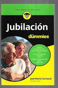 JUBILACION PARA DUMMIES - CARRASCAL, JOSE MARIA (10,00€)