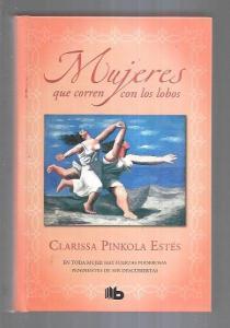 MUJERES QUE CORREN CON LOS LOBOS - PINKOLA ESTES, CLARISSA (0,00€)