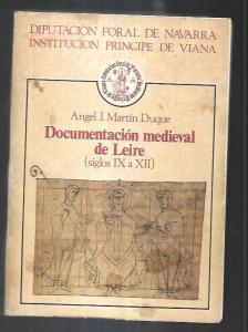 DOCUMENTACION MEDIEVAL DE LEIRE (SIGLOS IX A XII) - MARTIN DUQUE, ANGEL J. (0,00€)